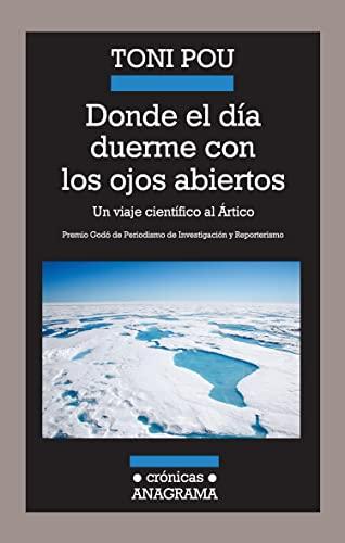 9788433925985: Donde el dia duerme con los ojos abiertos (Spanish Edition)