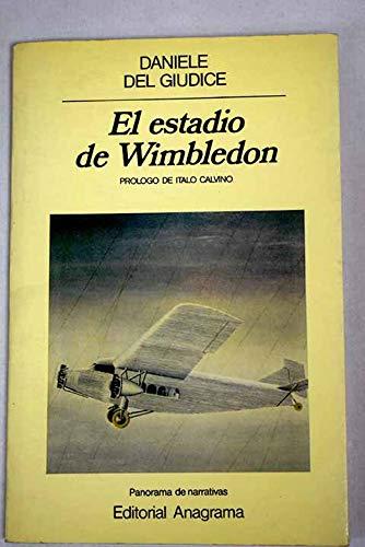 9788433930767: El estadio de Wimbledon (Panorama de narrativas)