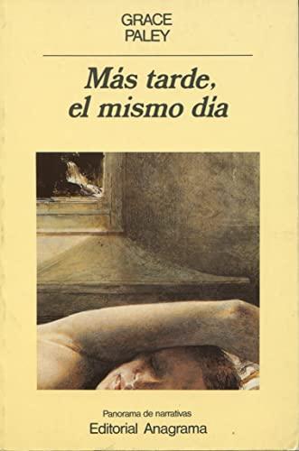 Mas Tarde, El Mismo Dia (Pn) (Spanish Edition): Paley, Grace