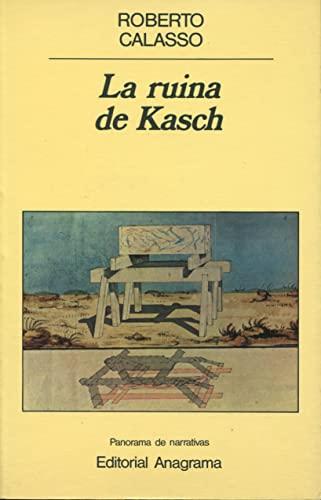 9788433931559: La ruina de Kasch (Panorama de narrativas)