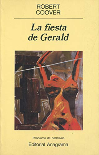 La Fiesta de Gerald (Spanish Edition) (8433931946) by Robert Coover