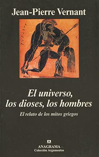 9788433961419: El universo, los dioses, los hombres: El relato de los mitos griegos (Argumentos)