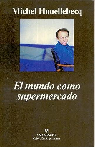 9788433961426: El Mundo Como Supermercado (Spanish Edition)