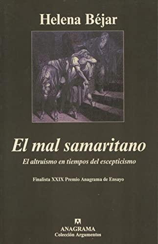 9788433961549: El mal samaritano (Argumentos)