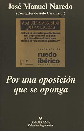 9788433961563: Por una oposición que se oponga (Argumentos)