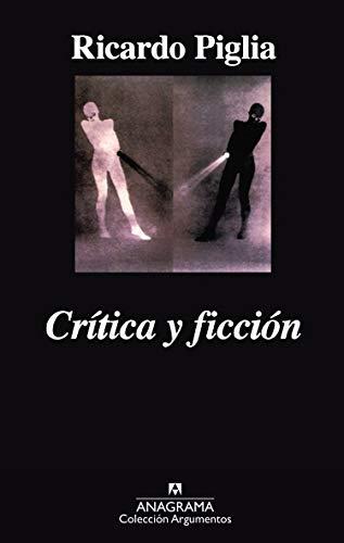 9788433961587: Crítica Y Ficción (Argumentos)