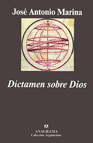 DICTAMEN SOBRE DIOS. 4ª edición. Introducción del: MARINA, José Antonio