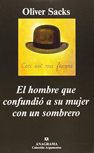 9788433961716: El Hombre Que Confundio a Su Mujer Con Un Sombrero (Spanish Edition)