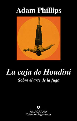 La Caja de Houdini (Spanish Edition) (9788433961907) by Adam Phillips