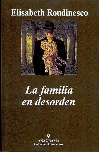9788433962034: La familia en desorden (Argumentos)