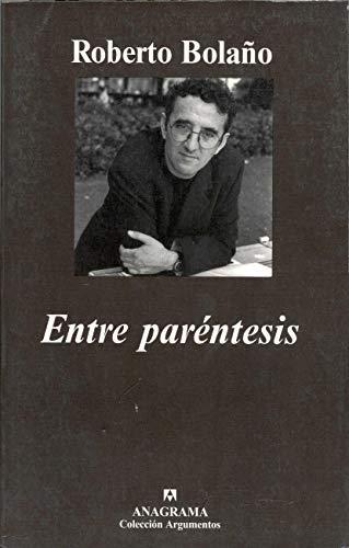 Entre paréntesis: Bolaño, Roberto