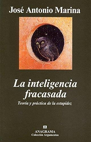 9788433962171: La Inteligencia Fracasada (Spanish Edition)