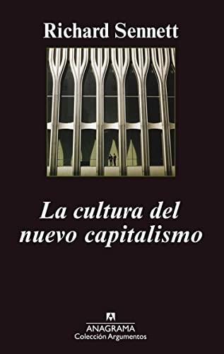 9788433962447: La cultura del nuevo capitalismo (Argumentos Anagrama)