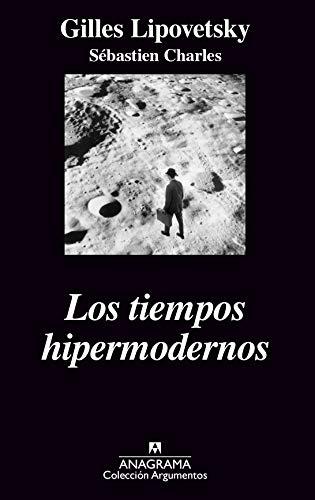 Los tiempos hipermodernos: Gilles Lipovetsky