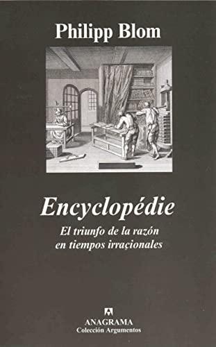 Encyclopédie. El triunfo de la razón en: Blom, Philipp