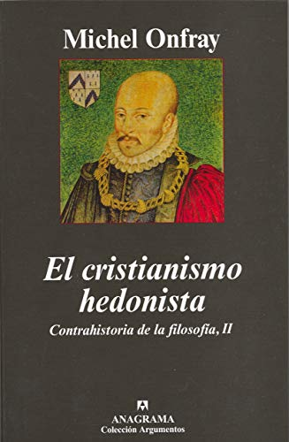 9788433962652: cristianismo hedonista el contrahistoria de la filosofia