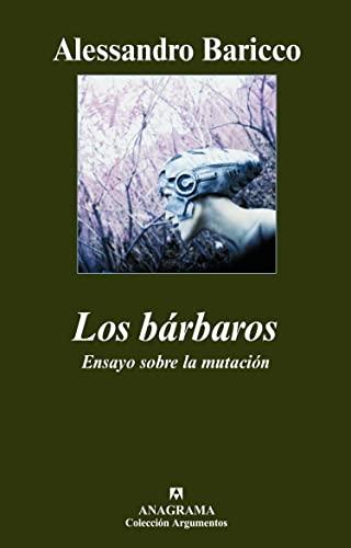 9788433962737: Los barbaros (Spanish Edition)