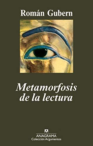 9788433963093: Metamorfosis de la lectura (Argumentos)