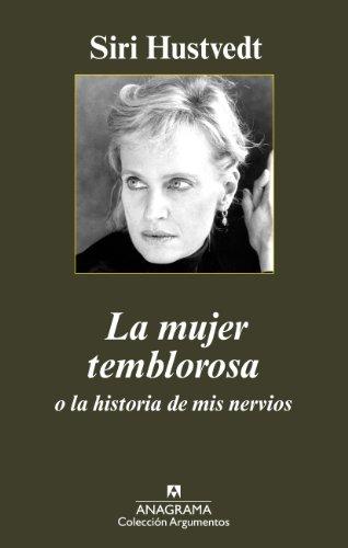 9788433963161: La mujer temblorosa o la historia de mis nervios (Argumentos)