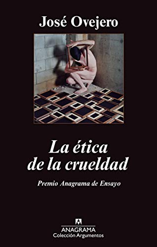 9788433963413: La ética de la crueldad