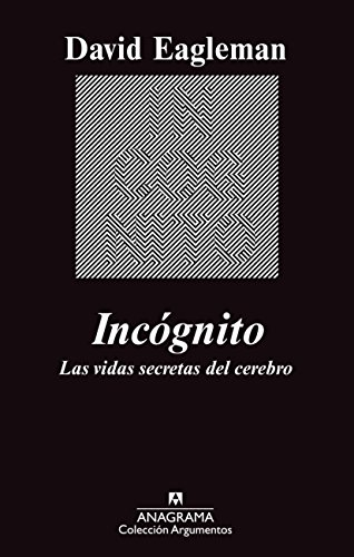 9788433963512: Incognito (Coleccion Argumentos) (Spanish Edition)