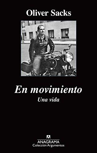 En Movimiento. Una Vida (Paperback): Oliver Sacks