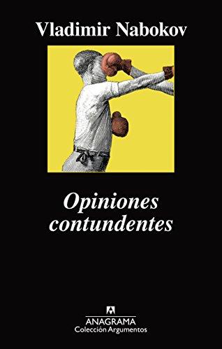 9788433964144: Opiniones contundentes (Argumentos)