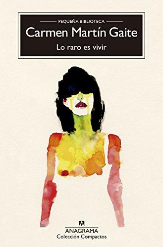 9788433966315: Lo raro es vivir (Compactos Anagrama)