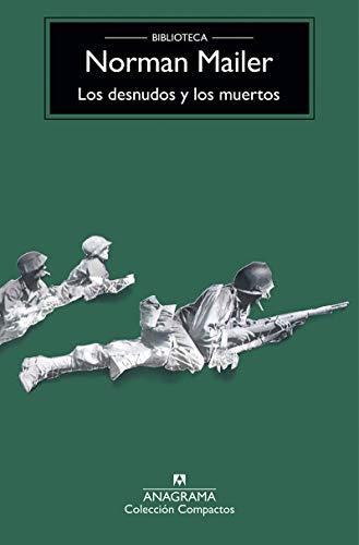 9788433966544: Los Desnudos Y Los Muertos (Compactos Anagrama)
