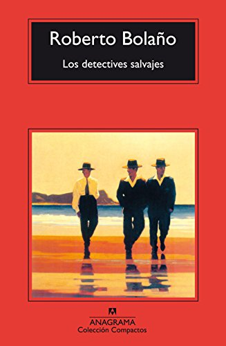 Los Detectives Salvajes The Savage Detec: Roberto Bolano