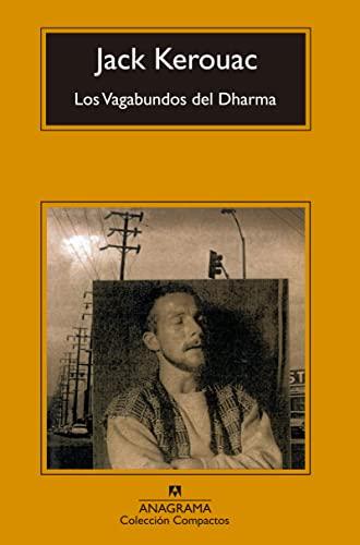 Los Vagabundos del Dharma (Spanish Edition) (8433966723) by Jack Kerouac