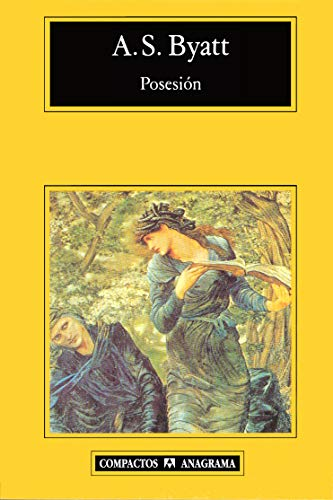 Posesion (Compactos Anagrama) (Spanish Edition) (9788433966858) by A.S. Byatt