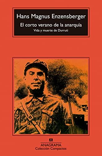 9788433967060: El Corto Verano de la Anarquia: Vida y Muerte de Durruti (Compactos Anagrama) (Spanish Edition)