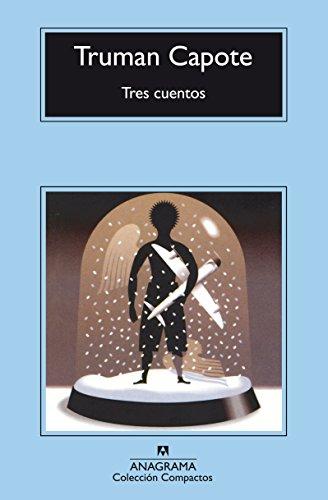 Tres cuentos Un recuerdo navideño, Una Navidad,: Capote, Truman