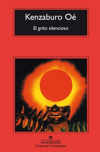 9788433967718: El grito silencioso (Compactos Anagrama)
