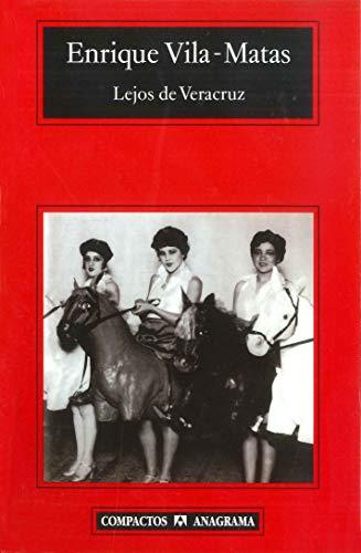 9788433967732: Lejos de Veracruz (Spanish Edition)