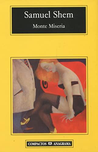 9788433967756: Monte Miseria (Compactos Anagrama) (Spanish Edition)