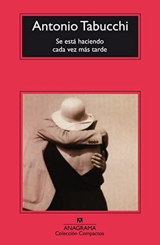 9788433967824: SE Esta Haciendo Cada Vez Mas Tarde (Spanish Edition)