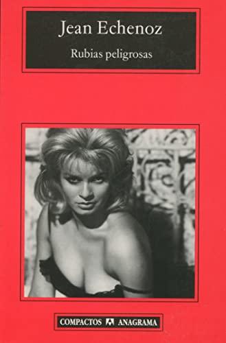 9788433967862: Rubias Peligrosas (Compactos Anagrama) (Spanish Edition)
