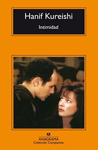 Intimidad (Spanish Edition): Hanif Kureishi