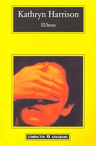 9788433968005: El beso (Compactos Anagrama) (Spanish Edition)