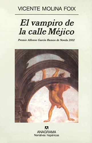 9788433968340: El vampiro de la calle Mejico (Spanish Edition)