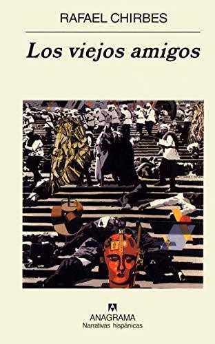 9788433968456: Los Viejos Amigos (Narrativas Hispanicas) (Spanish Edition)
