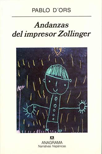 9788433968487: Andanzas del impresor Zollinger (Narrativas hispánicas)