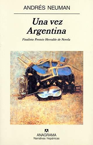 9788433968531: Una Vez Argentina (Narrativas Hispanicas) (Spanish Edition)