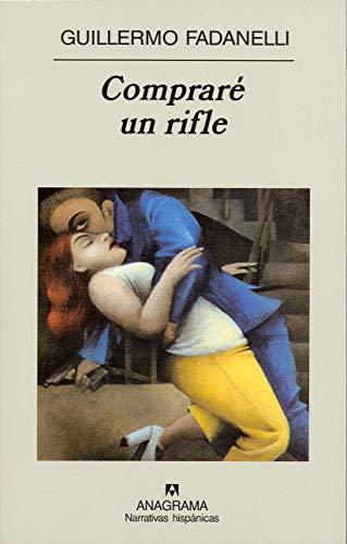 9788433968579: Compraré un rifle: 356 (Narrativas hispánicas)