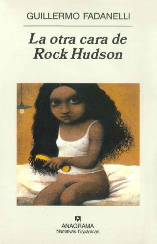 9788433968586: La otra cara de Rock Hudson: 357 (Narrativas hispánicas)