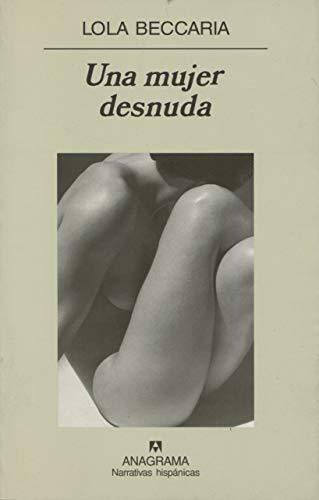 9788433968616: Una mujer desnuda (Spanish Edition)