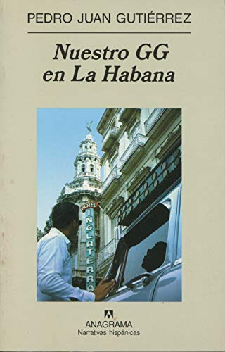 9788433968661: Nuestro GG en La Habana (Narrativas Hispanicas) (Spanish Edition)