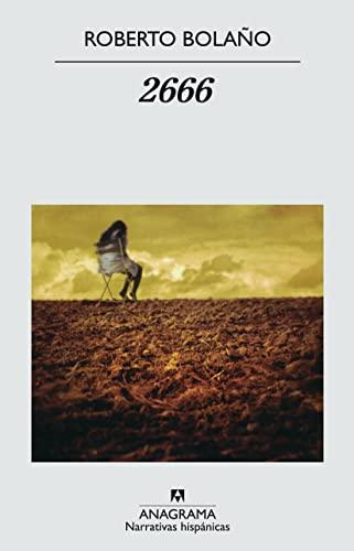 2666 (Narrativas Hispanicas) (Spanish Edition): Roberto Bolano